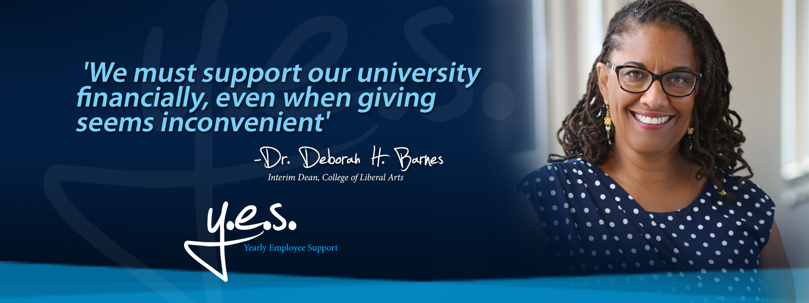 yes campaign_Dr. Deborah H. Barnes2_1600x600